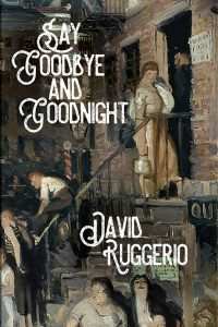 Say Goodbye and Goodnight book cover