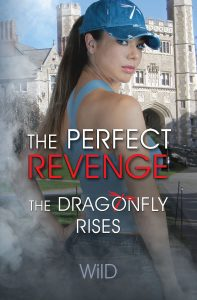 The Dragonfly Rises book from The Perfect Revenge series
