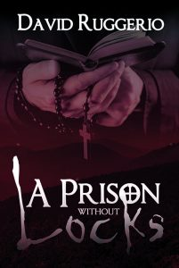 book cover of A Prison Without Locks